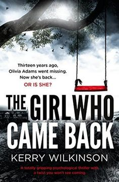 The Girl Who Came Back: A totally gripping psychological ... https://www.amazon.co.uk/dp/B073RRSXB6/ref=cm_sw_r_pi_dp_x_NIqzzbKQEF03G