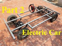 TECH - How to make electric car part 2 Electric Car Concept, Electric Truck, Front Door Design Wood, Electric Car Conversion, Microcar, Metal Projects, Modified Cars, Go Kart, Car Parts