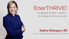 EnerTHRIVE! Corporate Wellness Newsletter  - SIGN UP TODAY for employee wellness and workplace wellness news, articles and tips | Health Stand Nutrition Consulting Inc.