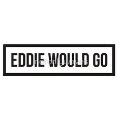 Eddie Would GO - Clear Background by notonlywaves