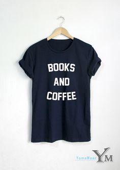 BOOKS AND COFFEE shirt Fashion Hipster Unisex tshirt by YomaWear
