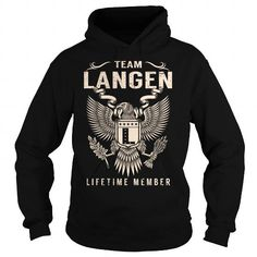 Team LANGEN Lifetime Member - Last Name, Surname T-Shirt #name #tshirts #LANGEN #gift #ideas #Popular #Everything #Videos #Shop #Animals #pets #Architecture #Art #Cars #motorcycles #Celebrities #DIY #crafts #Design #Education #Entertainment #Food #drink #Gardening #Geek #Hair #beauty #Health #fitness #History #Holidays #events #Home decor #Humor #Illustrations #posters #Kids #parenting #Men #Outdoors #Photography #Products #Quotes #Science #nature #Sports #Tattoos #Technology #Travel…