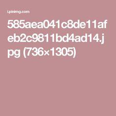 585aea041c8de11afeb2c9811bd4ad14.jpg (736×1305)