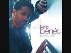 You're The Only One - Eric Benet!