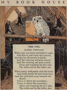 """""""The Owl"""" ~ Poem by Alfred Lord Tennyson, Illustrator K. Reynolds, from the Boom """"Up One Pair of Stairs: My Bookhouse"""" 1937 . The Owl Poem, Old Nursery Rhymes, Alfred Lord Tennyson, Pomes, Kids Poems, Tarot, Poetry Quotes, Poetry Lessons, Poetry Poem"""