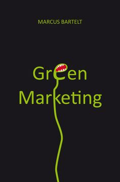 https://www.epubli.de/shop/buch/Green-Marketing-Marcus-Bartelt-9783737539746/45126