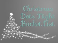 Christmas Date Night Bucket List - Fun holiday themed activities to do with your spouse in December.