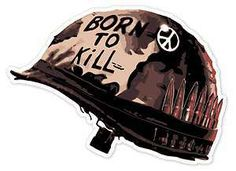 BORN TO KILL DECAL STICKER FULL METAL JACKET MILITARY HELMET