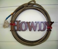 Howdy Sign with Real Lariat Rope