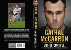 Cathal McCarron to talk about his candid autobiography: Out of Control Crescent Arts Centre Belfast.  http://whatsonni.com/news/?p=12916