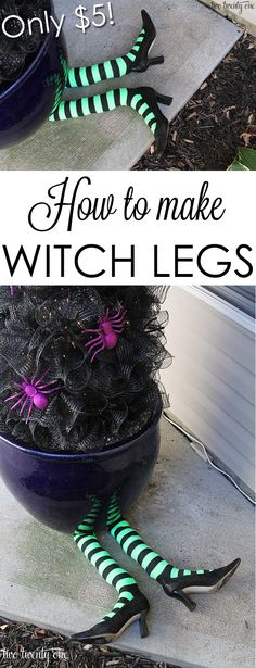 How to make witch legs! Great for Halloween!