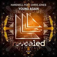 Hardwell Feat. Chris Jones – Young Again