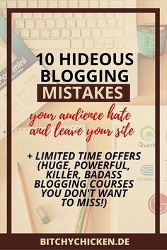 10 Hideous Blogging Mistakes Your Audience Hate And Leave Your Site
