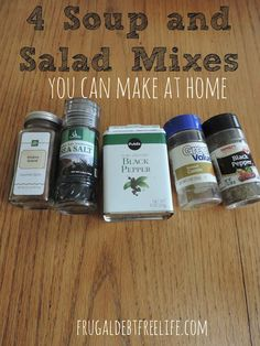 Making mixes for soup, salad dressing and sauces at home. These are great for saving money and knowing what is in your food!