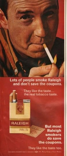 """1966 RALEIGH AND BELAIR CIGARETTES vintage magazine advertisement """"Lots of people smoke"""" ~ Lots of people smoke Raleigh and don't save the coupons. They like the taste... the real tobacco taste. But most Raleigh smokers do save the coupons. They ..."""