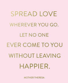 Spread love everywhere.