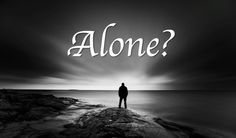 A New Take On Loneliness