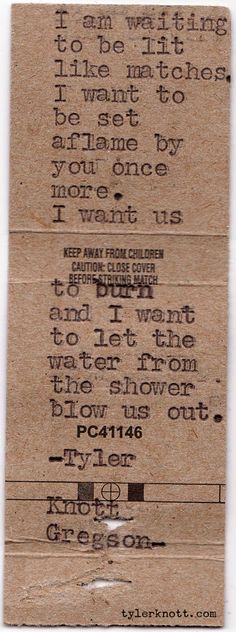 Showering with you......remember? Tyler Knott Gregson