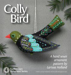 Colly Bird PDF pattern for a hand sewn wool felt ornament – Handstickerei Bird Ornaments, Felt Christmas Ornaments, Christmas Crafts, Xmas, Christmas Stocking, Merry Christmas, Felt Crafts, Fabric Crafts, Bird Crafts