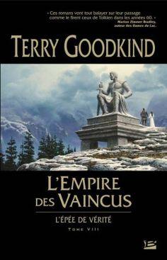 Couverture de L'Épée de Vérité, tome 8 : L'Empire des vaincus