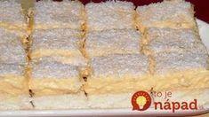 Raffaelo torta na plechu: Božský kokosový zákusok, pripravený za 20 minút! Relleno, Banana Bread, Food And Drink, Dairy, Sweets, Cheese, Cooking, Peta, Crack Cake