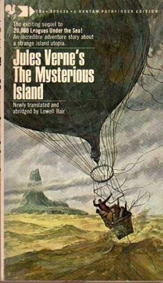 The Mysterious Island by Jules Verne..... (Fiction/Adventure) Themes: Mentors, Adventure, Courage, Friendship, Hope - Wonderful story, first published 140 years ago. Captain Cyrus Harding is one of my very favorite fictional characters and heroes.