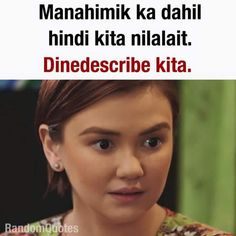 ideas funny memes tagalog love quotes - The person or thing that is so remar. Hugot Lines Tagalog Funny, Tagalog Quotes Hugot Funny, Memes Tagalog, Memes Pinoy, Hugot Quotes, Filipino Quotes, Pinoy Quotes, Tagalog Love Quotes, Filipino Funny
