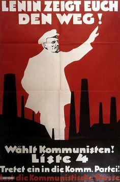 "Germany, inter war period ""Lenin shows you the way!"