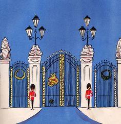 Illustration of guards at Buckingham Palace gates. Harrods, Don Freeman, Big Ben, My Little Paris, Decoupage, Royal Guard, England And Scotland, Thinking Day, London Calling