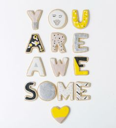 you are awesome- sugar cookie style