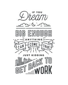 Get Back To Work by Drew Ellis in Typography