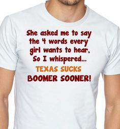 BOOMER SOONER  Grant will say this... I just can't get him to turn on his Cowboys!!!