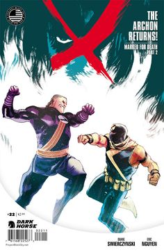 Cover by Rafael Albuquerque! The Archon returns to Arcadia to settle an old score with an enigmatic masked man called the Mark, and X is cau . Batman, Superman, Rafael Albuquerque, Comic News, Comic Art Community, Masked Man, Dark Horse, Robin, Comics
