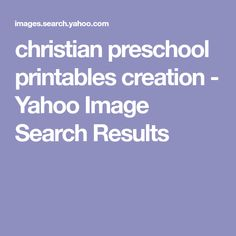christian preschool printables creation - Yahoo Image Search Results