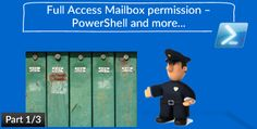 Full Access Mailbox permission – Everything You Always Wanted to Know About But Were Afraid to Ask part 1/3 - http://o365info.com/full-access-mailbox-permission-everything-always-wanted-know-afraid-ask-part-13-2/