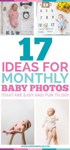 17 Cute and Easy Photo Ideas For Your Baby's First Year (Document Your Baby's Monthly Milestones) - Awesome Alice