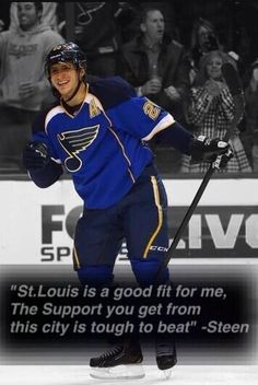 Steen's words on why he wanted to stay in St Louis.