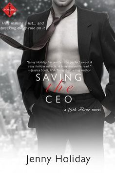 Saving the CEO (49th Floor #1) by Jenny Holiday