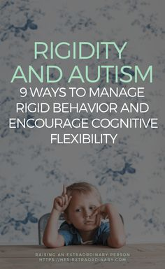 Helping Children with ASD Struggling with Rigid Behavior - 9 Ways to Help Develop Flexible Thinking/ Cognitive Flexibility  . #Autism #ADHD #CognitiveFlexibility #FlexibleThinking #ExecutiveFunctions #SpecialNeeds #BehaviorManagement #PositiveParenting