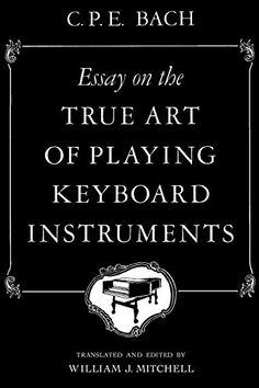 Essay on the True Art of Playing Keyboard Instruments W. ... https://www.amazon.com/dp/0393097161/ref=cm_sw_r_pi_awdb_x_wC7Ayb28FT5YR