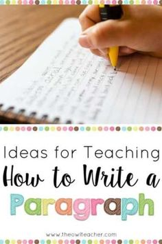 Expand your students' writing skills with these teaching ideas on writing a paragraph! writing Ideas for Teaching How to Write a Paragraph Writing Strategies, Writing Lessons, Kids Writing, Writing Resources, Teaching Writing, Writing Activities, Writing Skills, Writing A Book, Teaching Ideas