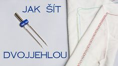 Jak šít dvojjehlou - napětí spodní niti | Caramilla Easy Easy Sewing Projects, Sewing Hacks, Sewing Tutorials, Sewing Crafts, Sewing Patterns, Diy Crafts, Crochet For Beginners, Sewing For Beginners, Small Blankets