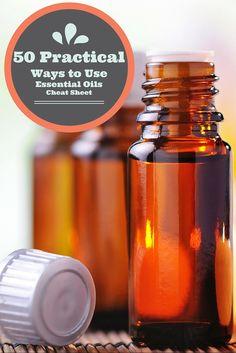 50 Practical Ways to Use Essential Oils Cheat Sheet via DeliciouslyOrganic.net