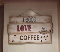 Letrero vintage #peace #love #coffee