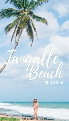Is Tangalle Beach the best beach in all of Sri Lanka? I think so! See why you need to visit Tangalle Beach Sri Lanka