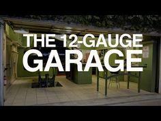 The 12-Gauge Garage - YouTube