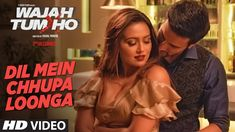 Dil Mein Chhupa Loonga Full Songs Mp3 Download Wajah Tum Ho   Download Link :: http://songspkhq.com/dil-mein-chhupa-loonga-wajah-tum-ho-songs-mp3/