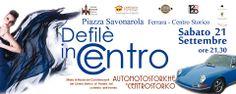 Defilè in Centro in Piazza Savonarola a Ferrara