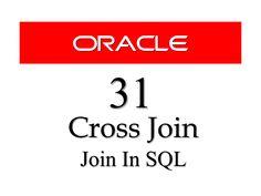 #SQL tutorial 31 : Cross Join In SQl By Manish Sharma RebellionRider