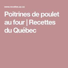 Poitrines de poulet au four   Recettes du Québec